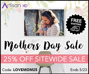 Use Promocode LOVEMOM25 to Save 25% on ALL Professional Printing from ArtisanHD.com Site-Wide During ArtisanHD 's Professional Photo Printing Mother's Day Sale