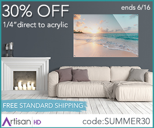 Use Promocode SUMMER30 to Save 30% When You Print Directly to Acrylic During ArtisanHD 's Professional Photo Printing Hot Summer Sale