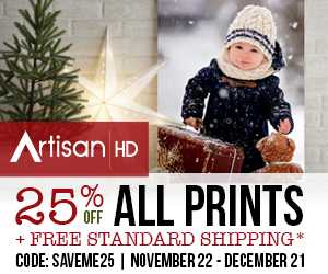 Use Promocode SAVEME25 to Save 25% on ALL Professional Printing from ArtisanHD.com Site-Wide During ArtisanHD 's Professional Photo Printing Extended Black Friday and Year End Sale