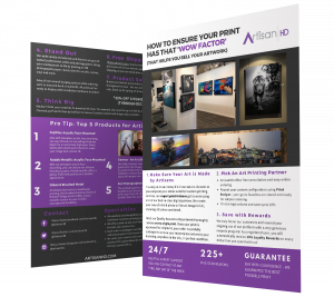 ArtisanHD Artist Guide How to Ensure Your Print Has That Wow Factor